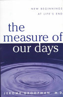 The Measure Of Our Days : how different people react to a diagnosis...