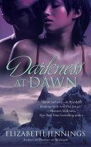 Darkness at Dawn