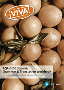 Viva  AQA GCSE Spanish Grammar and Translation Workbook