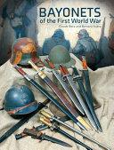 Bayonets Of The First World War