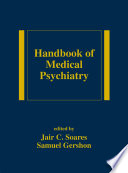 Handbook of Medical Psychiatry