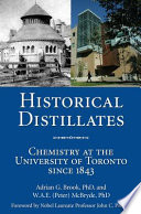 Historical Distillates At The University Of Toronto From