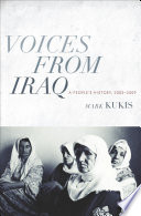 Voices from Iraq  A People s History  2003 2009