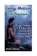 Energy Medicine for Beginners Pdf/ePub eBook