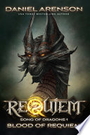Blood of Requiem  Epic Fantasy  Dragons  Free Fantasy Novel