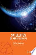 Satellites   de Kepler au GPS