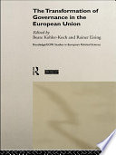 The Transformation of Governance in the European Union