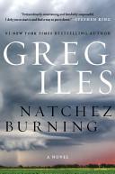 Natchez Burning LP