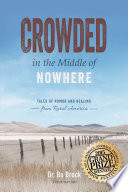 Crowded in the Middle of Nowhere