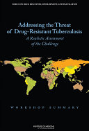 Addressing The Threat Of Drug Resistant Tuberculosis