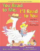 You Read to Me  I ll Read to You  Very Short Mother Goose Tales to Read Together