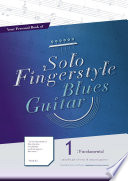 Your Personal Book of Solo Fingerstyle Blues Guitar 1   Fundamental