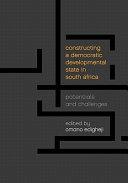 Constructing a Democratic Developmental State in South Africa