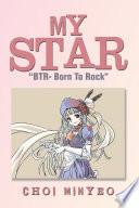 "download ebook my star: ""btr- born to rock"