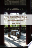 The ChinaMerr Blog (or, How I Went to China with a Dream and Returned with a Cat) China From August 28th 2008