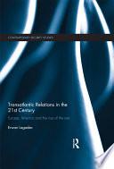 Transatlantic Relations in the 21st Century