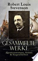 Gesammelte Werke  Abenteuerromane  Krimis   Seegeschichten  Vollst  ndige deutsche Ausgaben