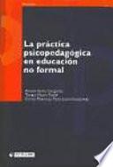 La práctica psicopedagógica en educación no formal