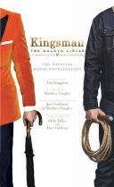 Kingsman The Golden Circle The Official Movie Novelization