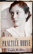 The Practice House book