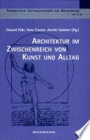 Architektur im Zwischenreich von Kunst und Alltag