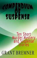 Compendium of Suspense