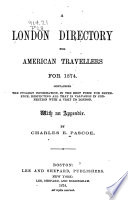 A London Directory For American Travellers For 1874