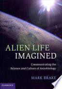 Ebook Alien Life Imagined Epub Mark Brake Apps Read Mobile