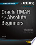 Oracle RMAN for Absolute Beginners