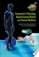 Comparative Physiology  Natural Animal Models and Clinical Medicine