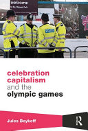 Celebration Capitalism and the Olympic Games