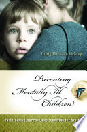 Parenting Mentally Ill Children