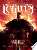 The Chronicles of Legion  The Rise of the Vampires