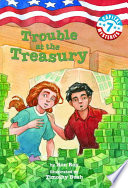 Capital Mysteries  7  Trouble at the Treasury