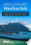 Kreuzfahrt Westkaribik