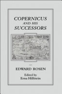 Copernicus and his Successors his Successors deal both with