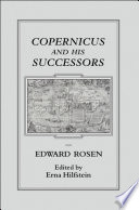 Copernicus and his Successors With The Influences On Copernicus