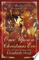 Once Upon a Christmas Eve  A Maiden Lane Novella