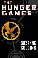 Hunger Games Trilogy – Hunger Games by Suzanne Collins
