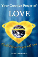 Your Creative Power Of Love book