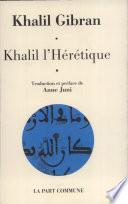 Khalil l'Hérétique