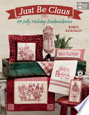 Just Be Claus : starring st. nick himself. these 24 whimsical...