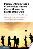 Implementing Article 3 of the United Nations Convention on the Rights of the Child