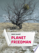 Planet Friedman Ni Drzave Ni Vlade Svijetom