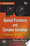 SPECIAL FUNCTIONS AND COMPLEX VARIABLES  ENGINEERING MATHEMATICS III