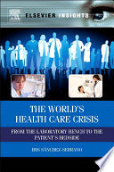 The World   s Health Care Crisis