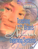 Teaching to the Brain s Natural Learning Systems