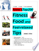 Anne S Top 200 Fitness Food And Feel Relaxed Tips