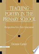 Teaching Poetry in the Primary School