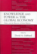 Knowledge and power in the global economy